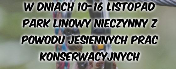 Park Linowy nieczynny 10-16 Listopad